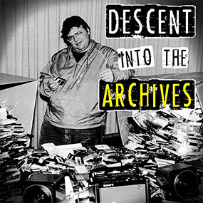 Descent Into The Archives