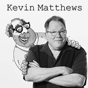 The Kevin Matthews Show